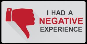 i had a negative experience